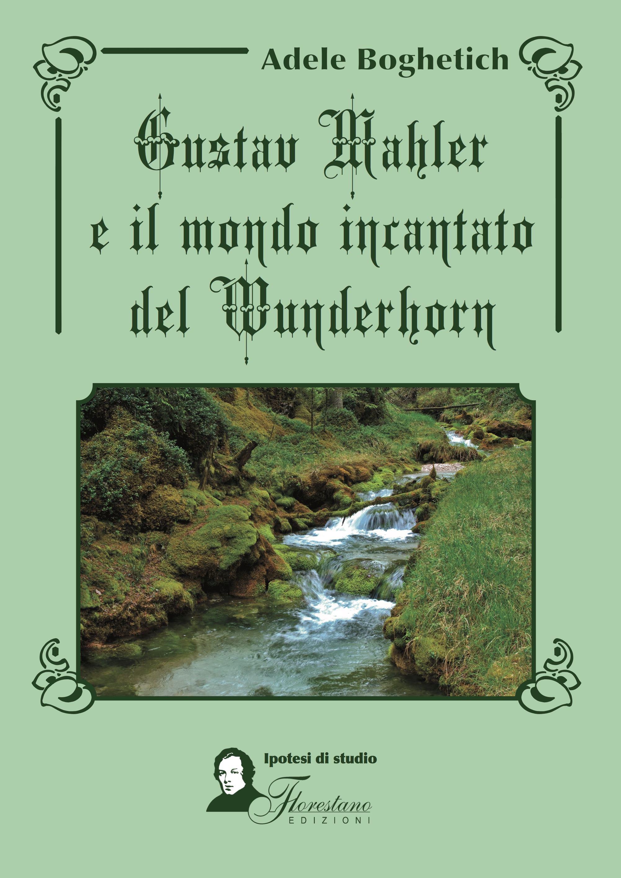 prezzo folle nuova versione super popolare Gustav Mahler e Il Mondo Incantato Del Wunderhorn